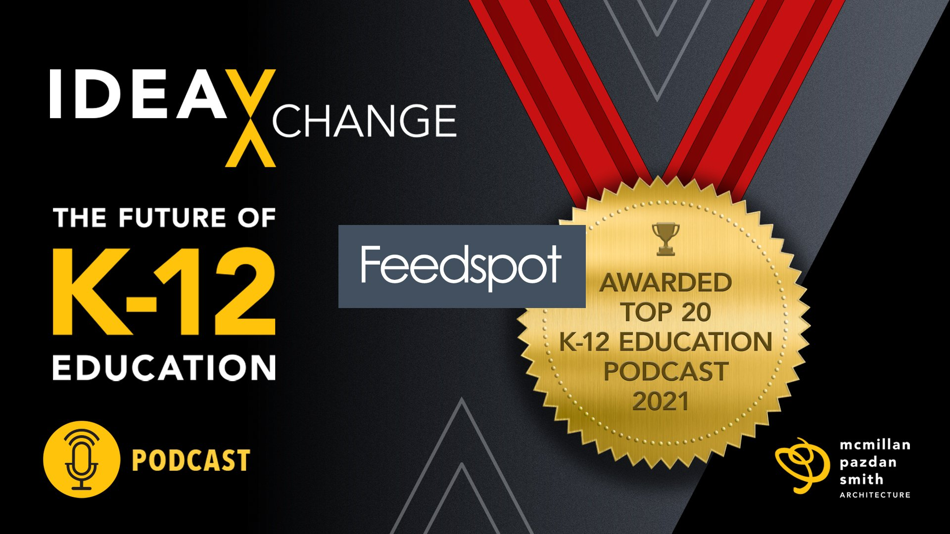 The Future of K-12 Education Podcast Receives Top 20 Content Award