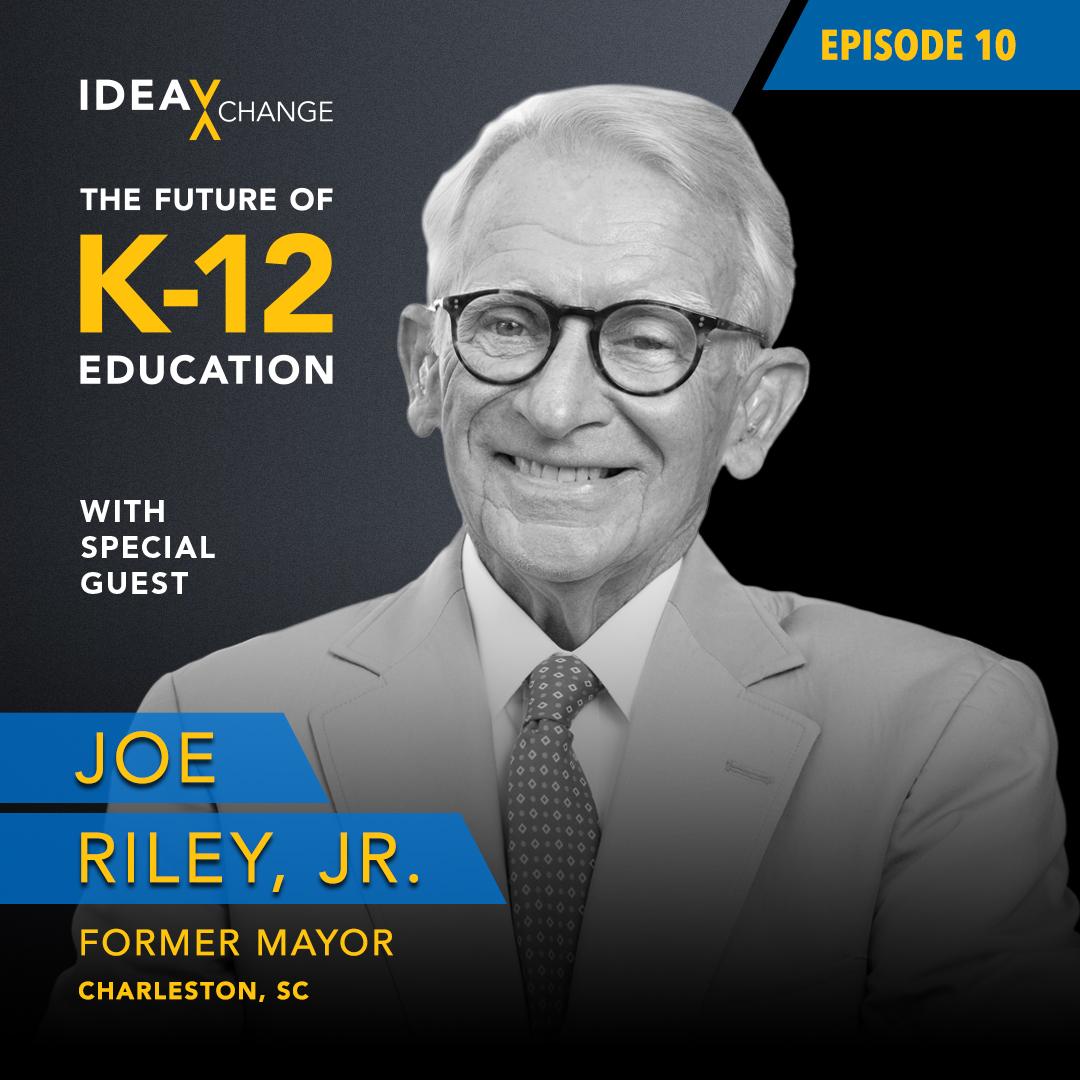 K12 Podcast Guest: Mayor Joe Riley, Jr.