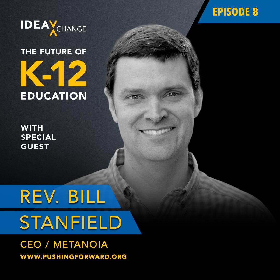 K12 Podcast Guest: Reverend Bill Stanfield